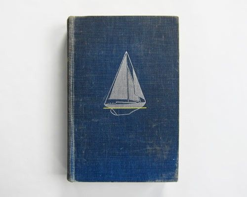 : Vintage Books, Books Covers, Sailboats, Books Design, Coastal Living, Vintage Nautical, Ships, Old Books, Sailing Boats