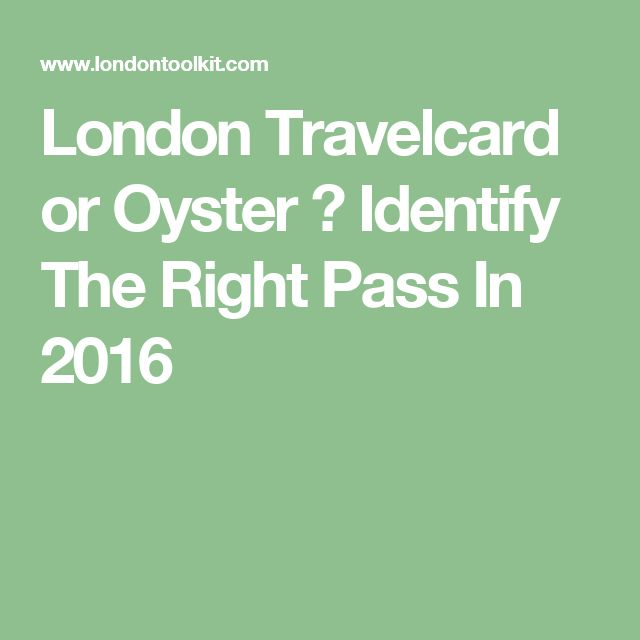 London Travelcard or Oyster ? Identify The Right Pass In 2016