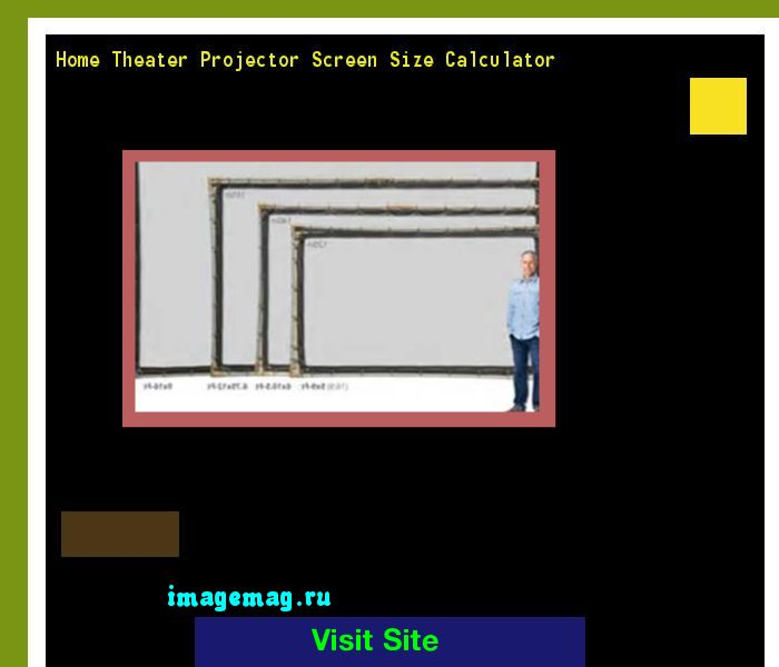 Home Theater Projector Screen Size Calculator 180844 - The Best Image Search