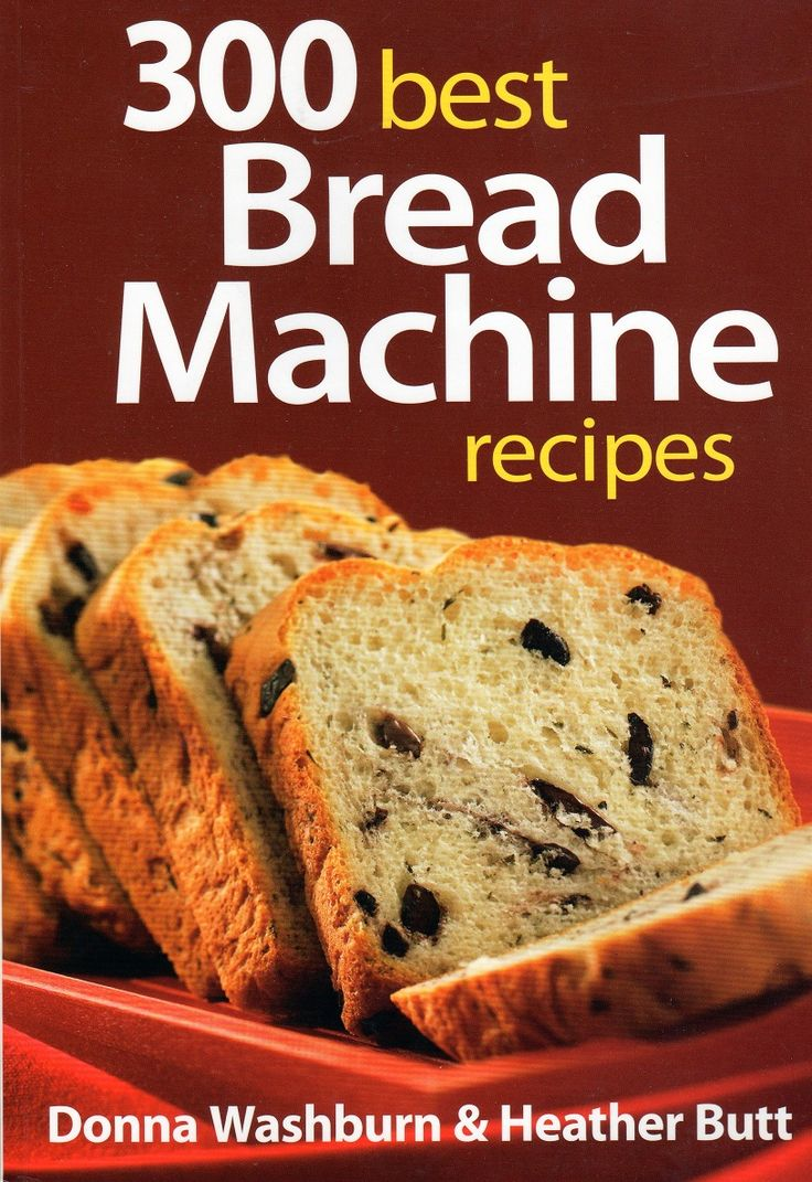 300 Best Bread Machine Recipes Cookbook Review ~ Quick Tattletails