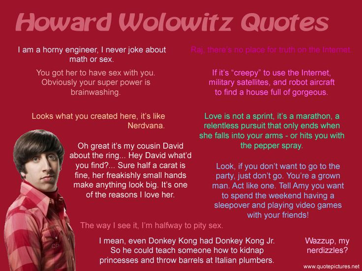 Google Image Result for https://s3.amazonaws.com/sitecdn/quotepictures-cdn/uploads/Howard-Wolowitz-The-Big-Bang-Theory.png