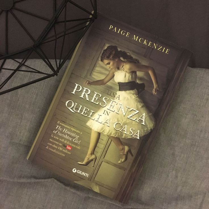 "Words of books: Recensione | ""Una presenza in quella casa"" di Paige McKenzie edito da Giunti"