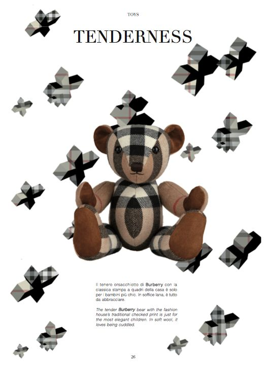From our TOYS chapter. TENDERNESS The tender Burberry bear with the fashion house's traditional checked print is just for the most elegant children. In soft wool, it loves being cuddled. #toys #teddybear #tenderness #tender #fashion #children #childrentoys #wool #cuddling #burberry @Burberry #kids