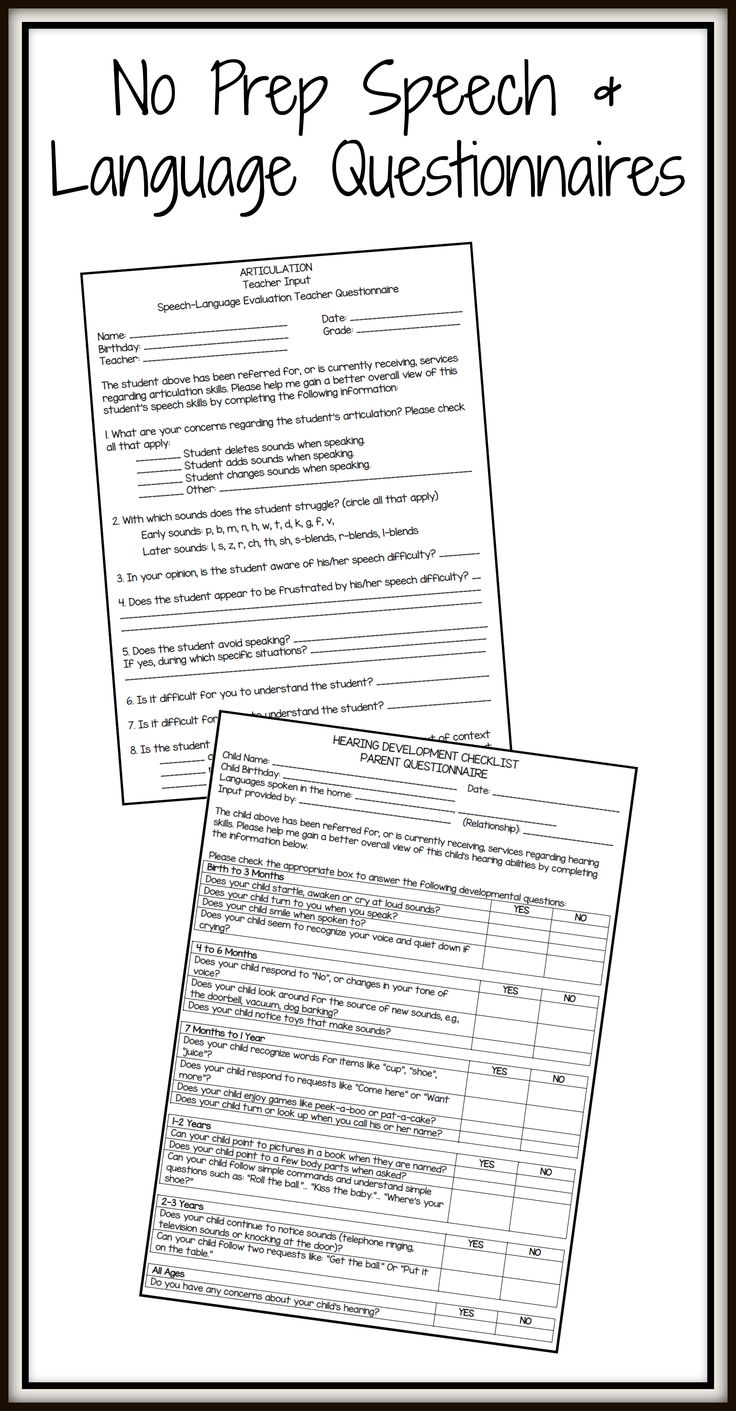 NO PREP Speech & Language Parent/Teacher Questionnaires. Includes questionnaires for articulation, language, fluency, voice, preschool speech and language, and a hearing developmental checklist.