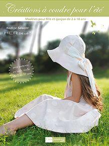 Girl's dress and hat from book - HER Little world, Création à coudre pour l'été, Nadège Saladini