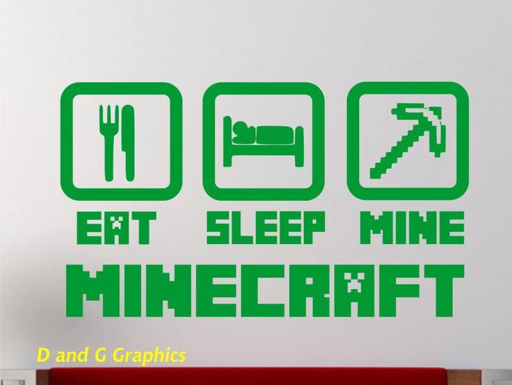 Minecraft Vinyl Wall Decal Eat Sleep Mine By Dandggraphics