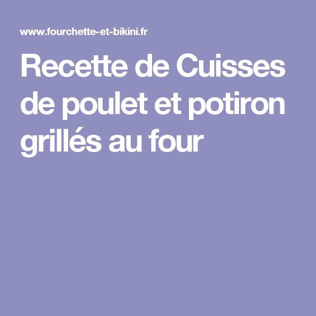 Recette de Cuisses de poulet et potiron grillés au four
