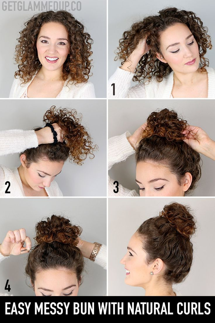 How To Do Natural Curls In 2020 Easy Messy Hairstyles Messy Bun Curly Hair Hair Bun Tutorial