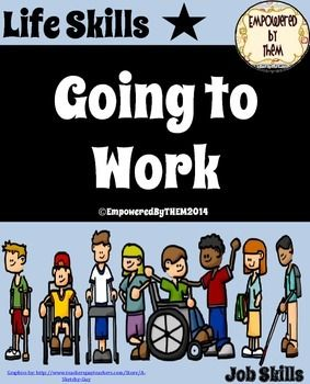 This 11 page packet about preparing for going to work can be found on Teacherspayteachers.com for 5.00