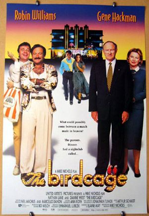 Just saw this movie (the birdcage) made me love gay men even more than I do now!!! Hillarious !