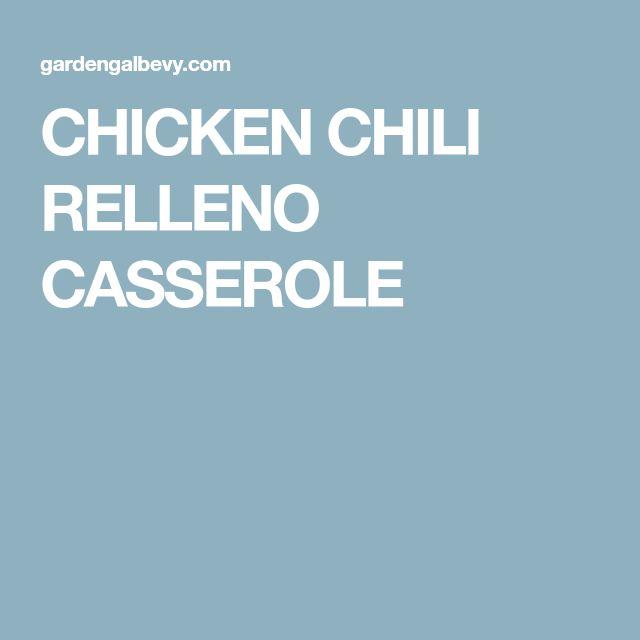 CHICKEN CHILI RELLENO CASSEROLE