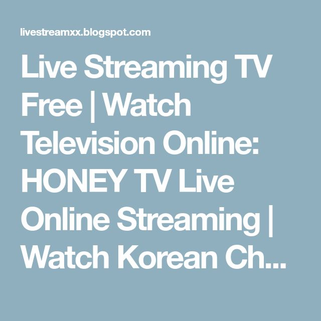 Live Streaming TV Free | Watch Television Online: HONEY TV Live Online Streaming | Watch Korean Channel 18+