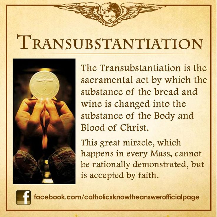 Transubstantiation of the Holy Eucharist