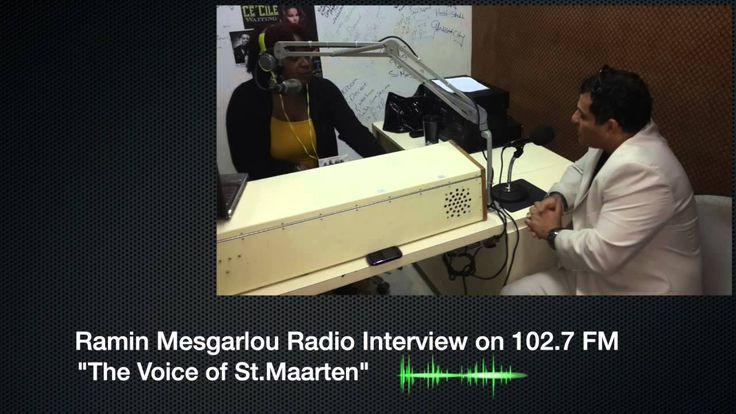 Ramin Mesgarlou Radio Interview on 102.7 FM n St.Maarten (April 2014)