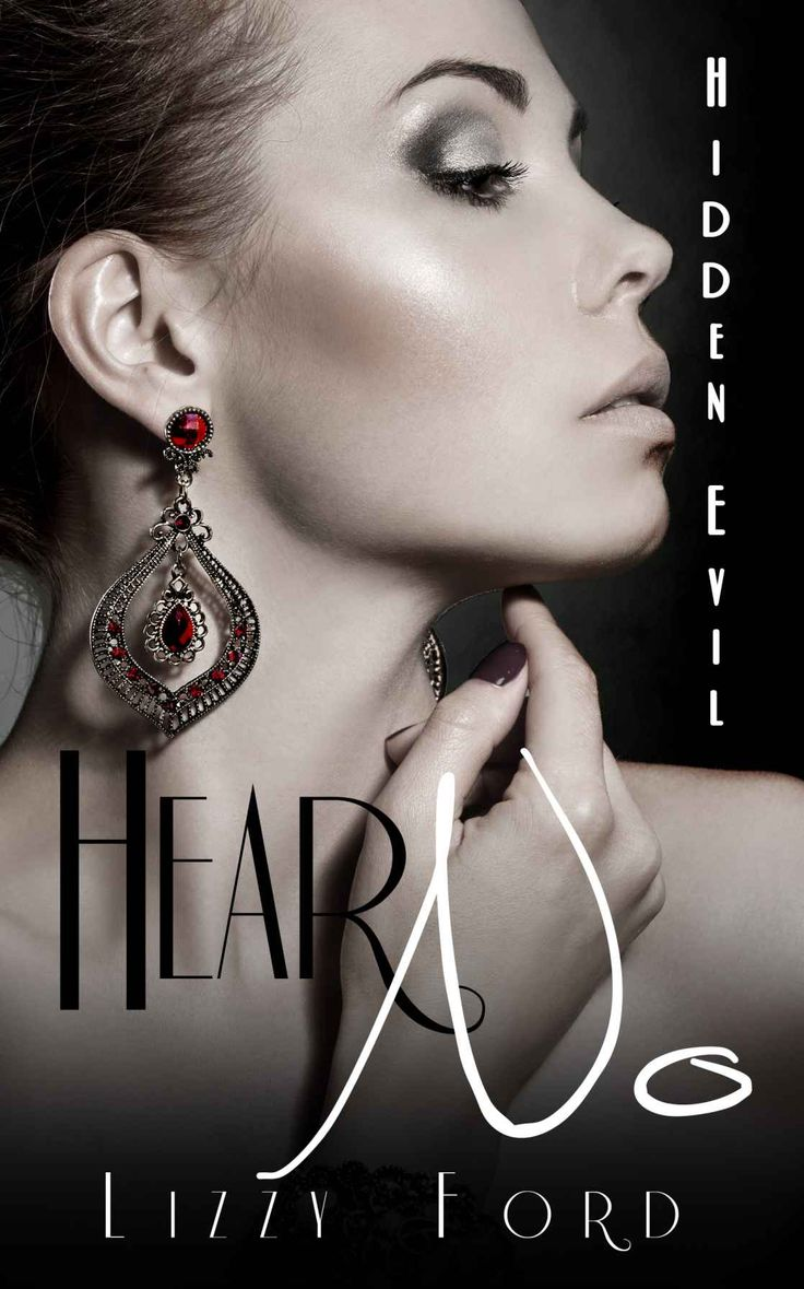 Hear No (hidden Evil, #1)  Kindle Edition By Lizzy Ford