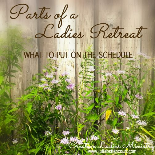 Planning a ladies retreat parts of a retreat what to for How to plan a couples retreat