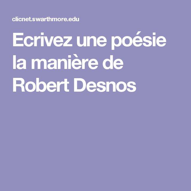 Ecrivez une poésie la manière de Robert Desnos