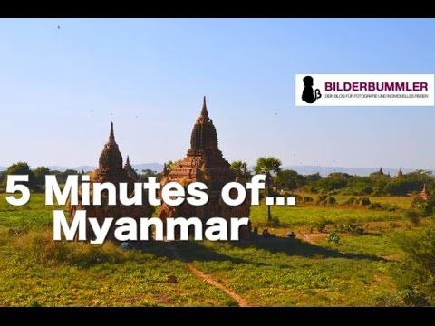 5 Minutes of... Myanmar