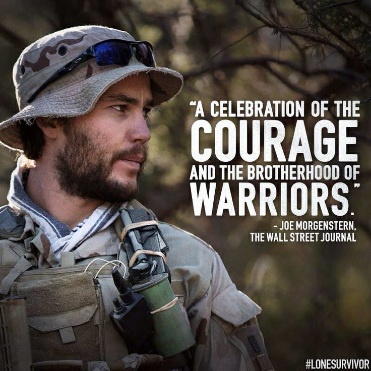 Lone Survivor 100% respect! greatest movie you will ever see!!!! They are the definition of brotherhood and strength! #LoneSurvivor #GodBlessYou