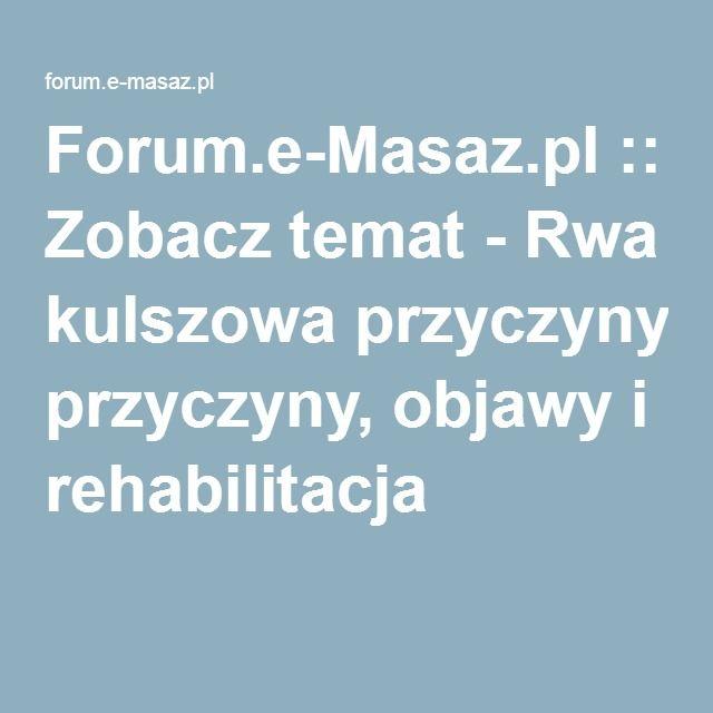 Forum.e-Masaz.pl :: Zobacz temat - Rwa kulszowa przyczyny, objawy i rehabilitacja