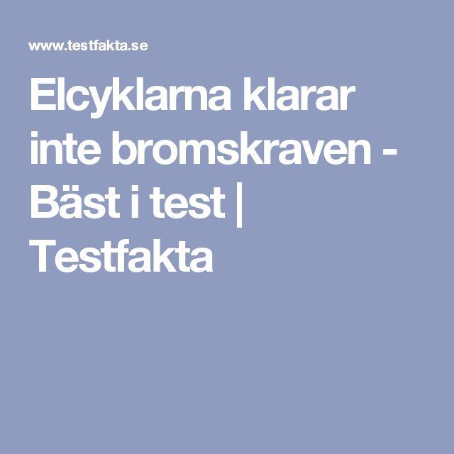 Elcyklarna klarar inte bromskraven - Bäst i test | Testfakta