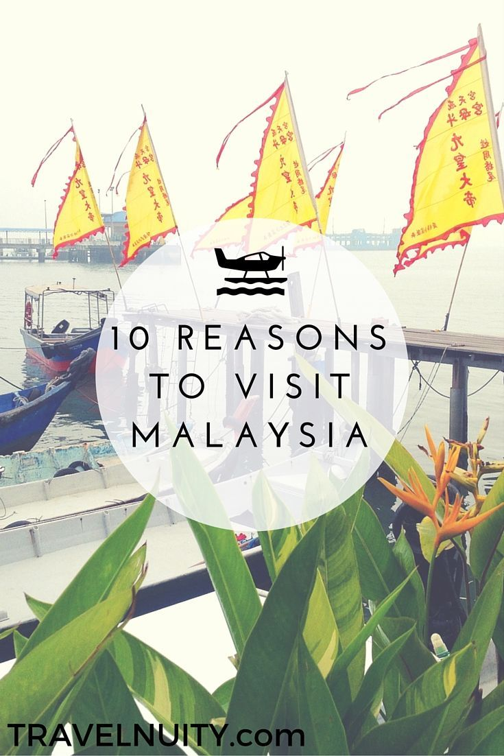 10 Reasons to Visit Malaysia: From the culture to the food and the beaches to the shopping