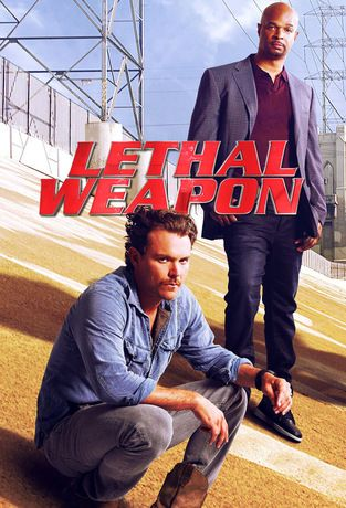 Lethal Weapon (2016-...). Iconic cop duo Riggs and Murtaugh works a crime-ridden…