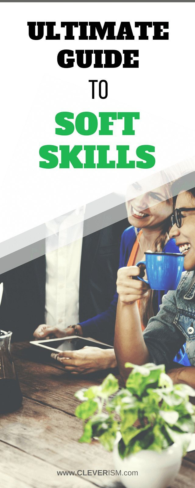 Ultimate Guide to Soft Skills (plus how to develop them) – Linda Koster