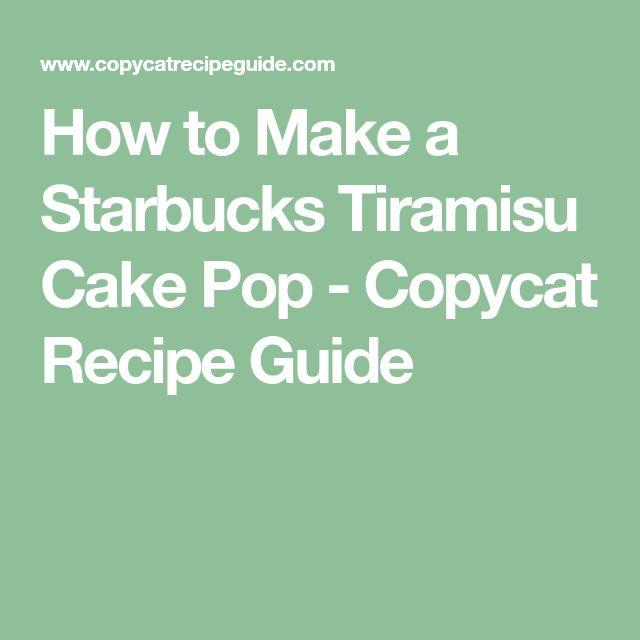 How to Make a Starbucks Tiramisu Cake Pop - Copycat Recipe Guide