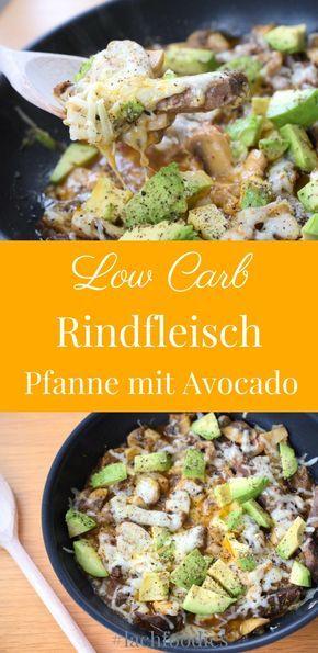 low carb rezept rindfleisch avocado mittagessen abendessen