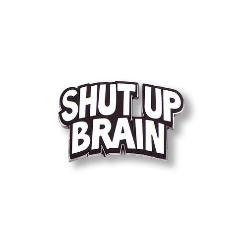 Shut Up Brain WORDS by Todd Bratrud