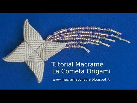 Macramè Tutorial - La Cometa - YouTube