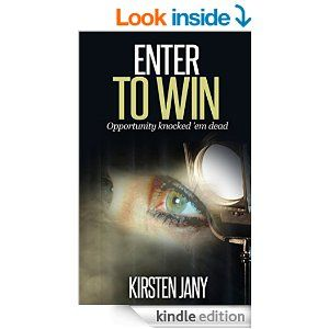 Enter to Win - Kindle edition by Kirsten Jany. Mystery, Thriller & Suspense Kindle eBooks @ Amazon.com.