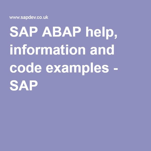 SAP ABAP help, information and code examples - SAP