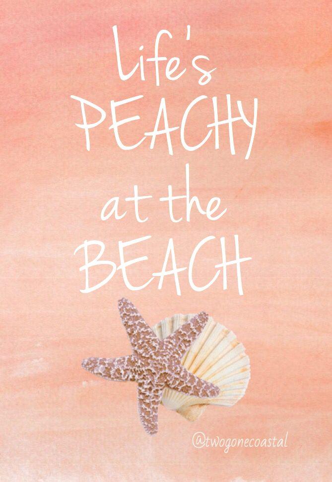 Life's Peachy at the Beach!
