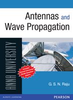 Antenna And Wave Propagation Books > Antennas and Wave Propagation : For Anna University Book Online. Author: G. S. N. Raju, Publisher: Pearson Education