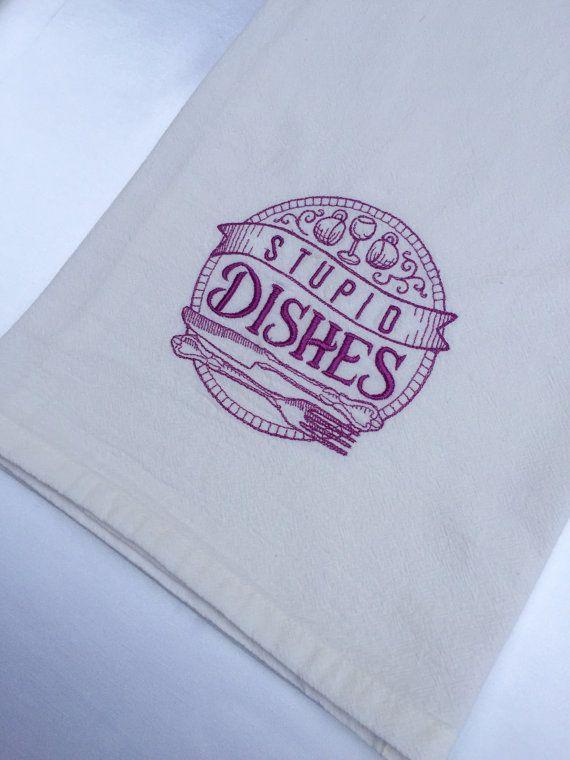 Large Tea Towel Custom Flour Sack Stupid Dishes