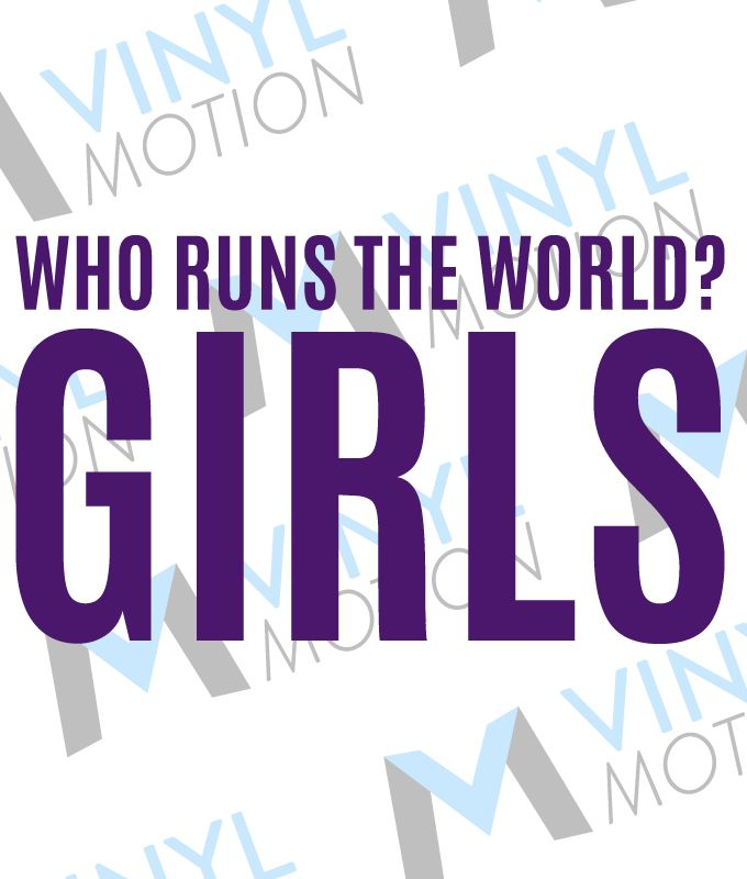 Who runs the world girls
