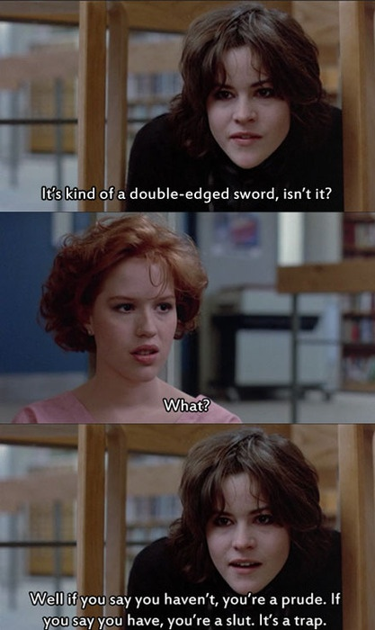 The Breakfast Club - Double standards summed up.