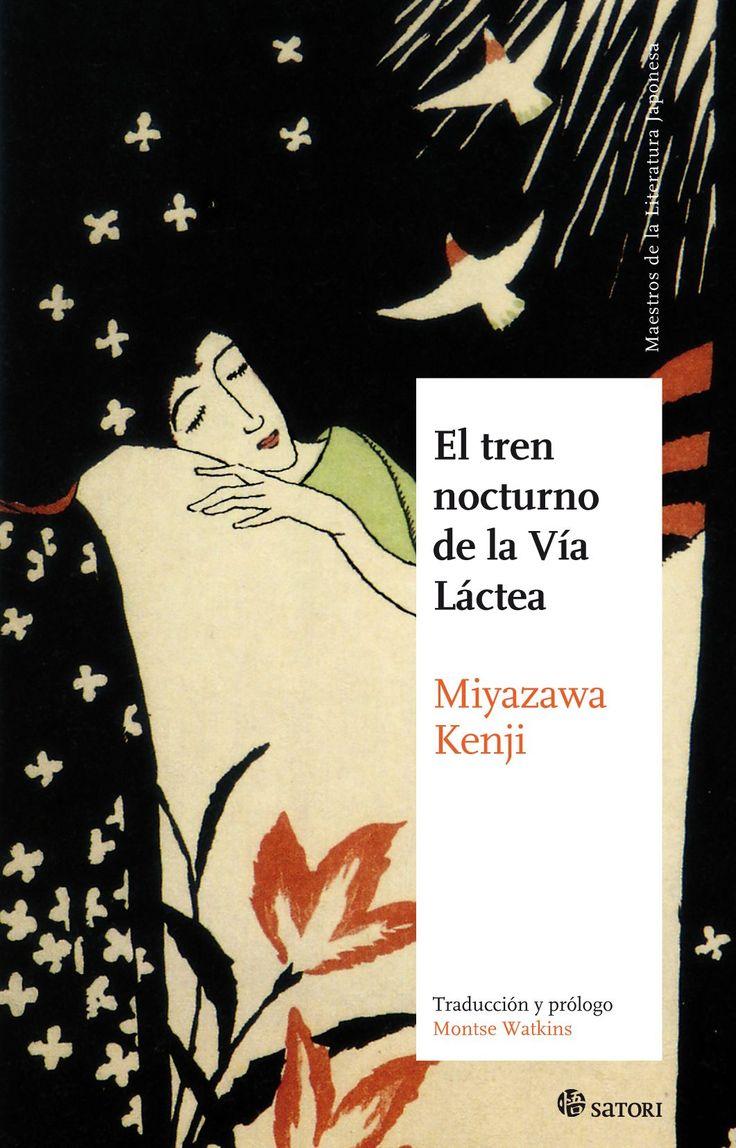 El tren nocturno de la Vía Láctea by Kenji Miyazawa