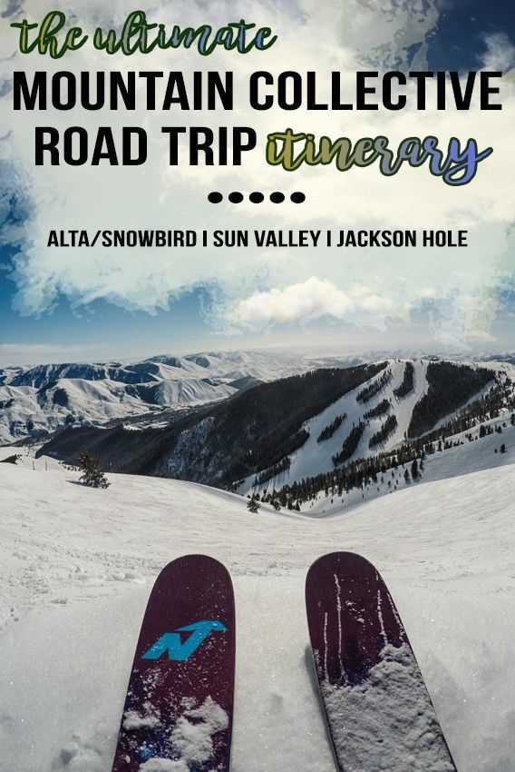 Check out this 7-day Mountain Collective road trip itinerary that includes 2 days of skiing at Alta-Snowbird, Jackson Hole & Sun Valley, plus recommendations for where to stay & eat on your vacation.