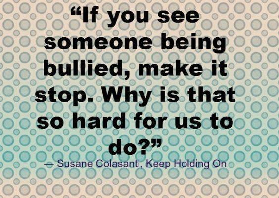 Bullying Quote| OurFamilyWorld.com Bullying Awareness Month