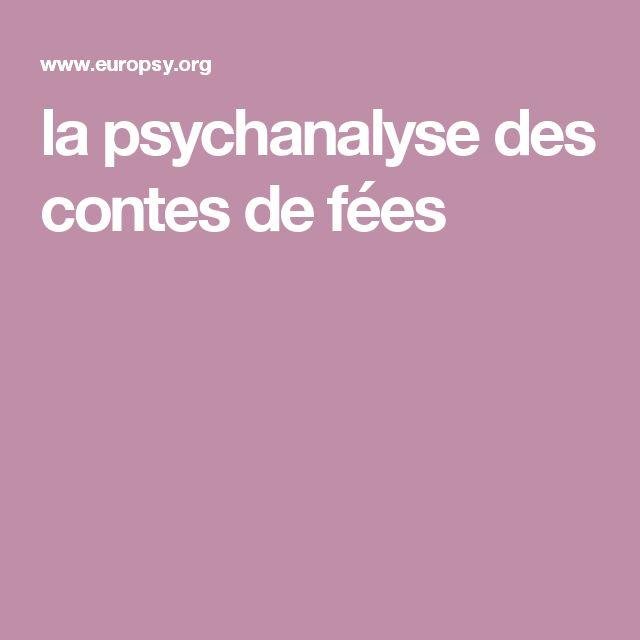 la psychanalyse des contes de fées