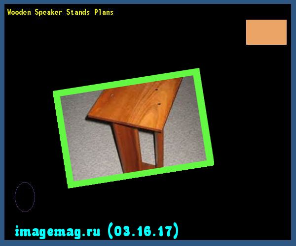 Wooden Speaker Stands Plans  - The Best Image Search