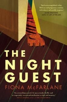 the night guest - fiona mcfarlane  (gift for mum)