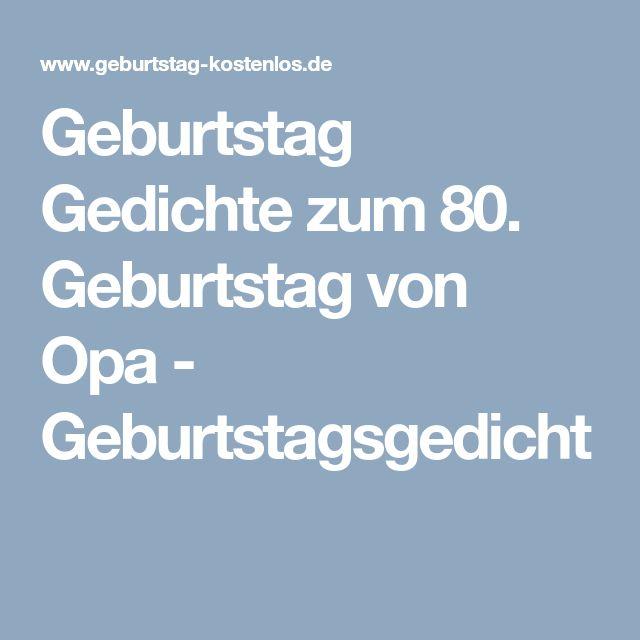 Geburtstag Gedichte Zum 80. Geburtstag Von Opa   Geburtstagsgedicht