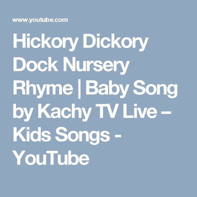Hickory Dickory Dock Nursery Rhyme   Baby Song by Kachy TV Live – Kids Songs - YouTube