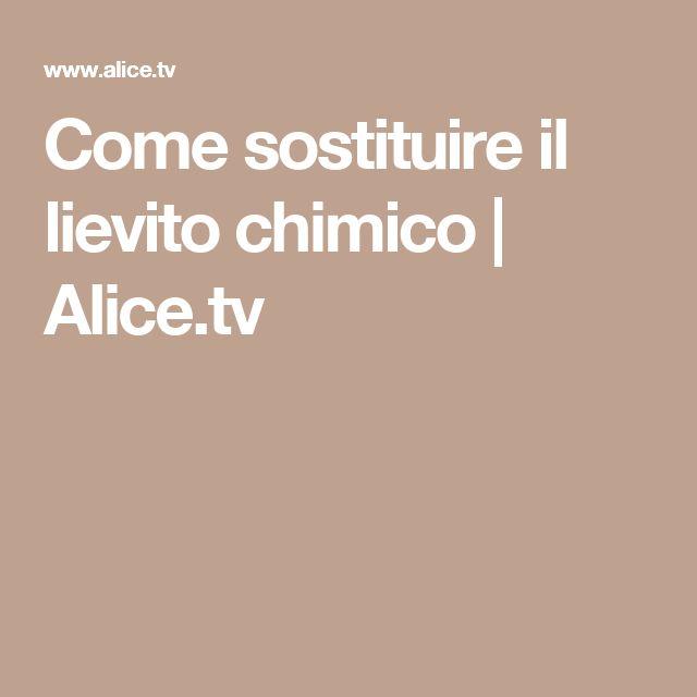 Come sostituire il lievito chimico   Alice.tv