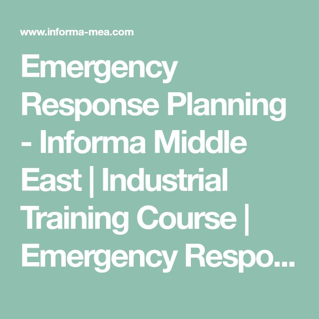 Emergency Response Planning - Informa Middle East | Industrial Training Course | Emergency Response Planning course Dubai | hazard | crisis | incident emergency plan | emergency exercise | Health and safety | risk assessment