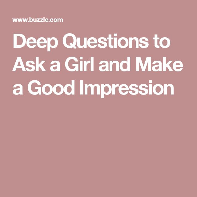 Best questions to ask a girl on dating app